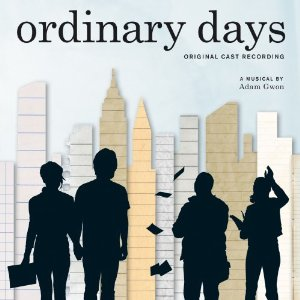 lyrics to Ordinary Days, Ordinary Days Lyrics, Ordinary Days musical Lyrics