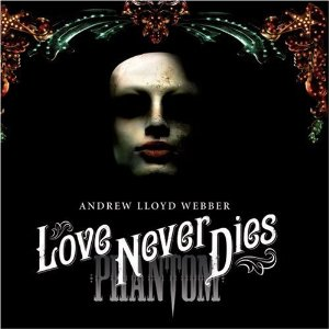 Love Never Dies Musical
