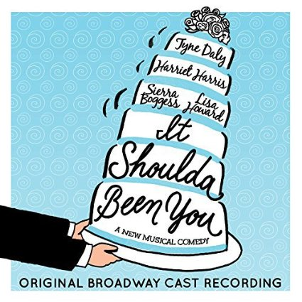 Songs from Broadway musical It Shoulda Been You with Lyrics