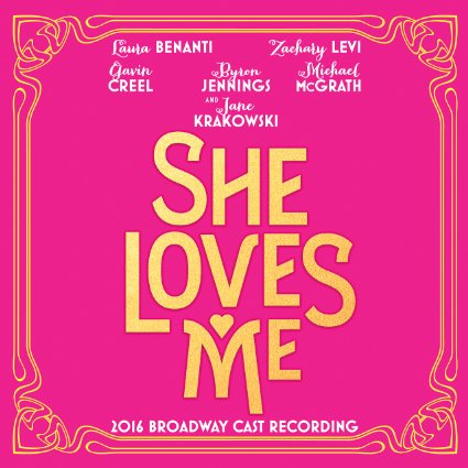 Songs from Broadway musical She Loves Me with Lyrics