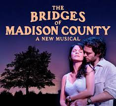 Lyrics to Bridges of Madison County musical songs