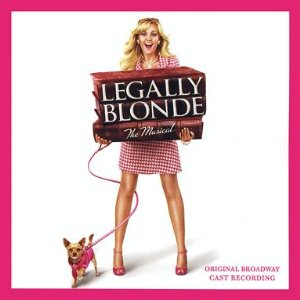 Legally Blonde Lyrics, Broadway Legally Blonde Musical, songs
